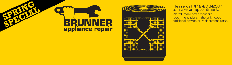 Brunner Appliance Repair Spring Special
